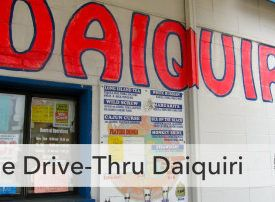 [Video] Louisiana Drive-Thru Daiquiri Shack