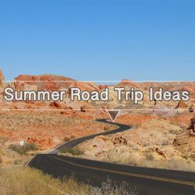 Summer road trip destination ideas