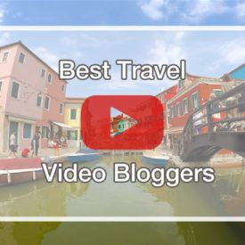 Best Travel Video Bloggers in the business