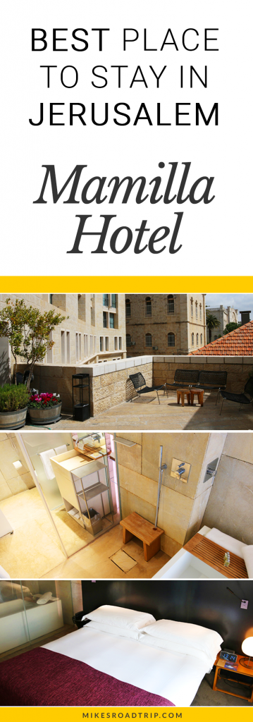 Best place to stay in Jerusalem is the Mamilla Hotel. Pin for Pinterest by MikesRoadTrip.com