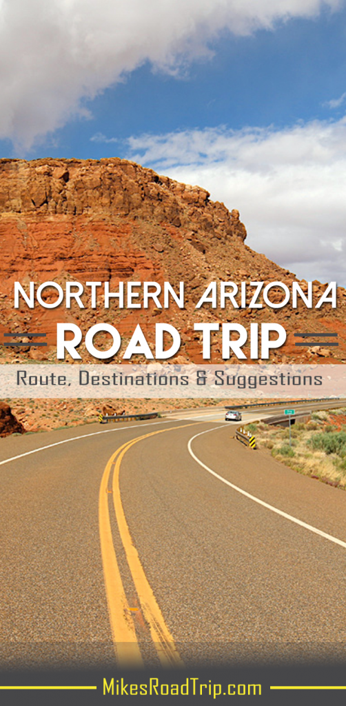 Route, Destinations & Suggestions for Northern Arizona Road Trip by MikesRoadTrip.com