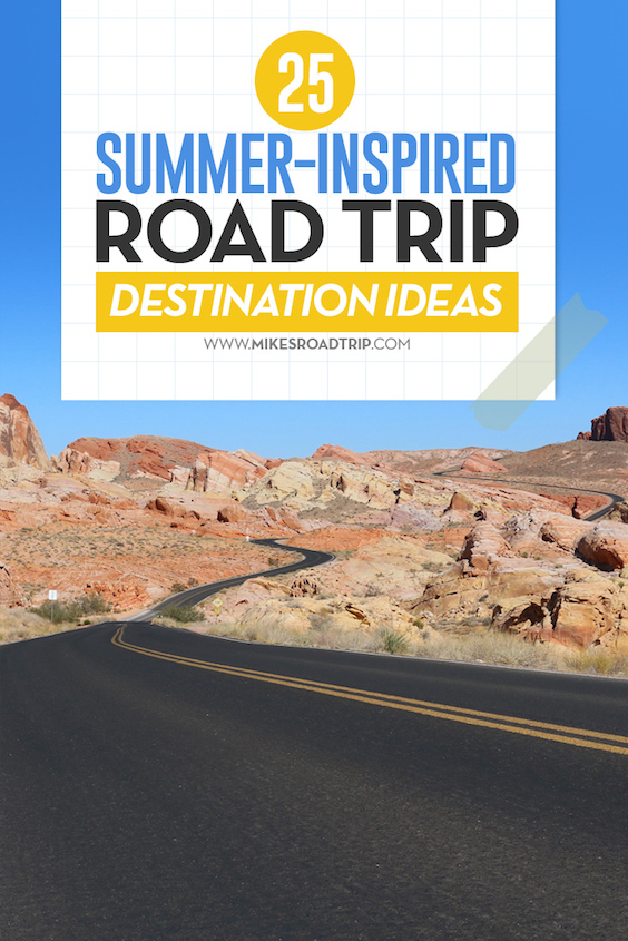25 summer road trips ideas