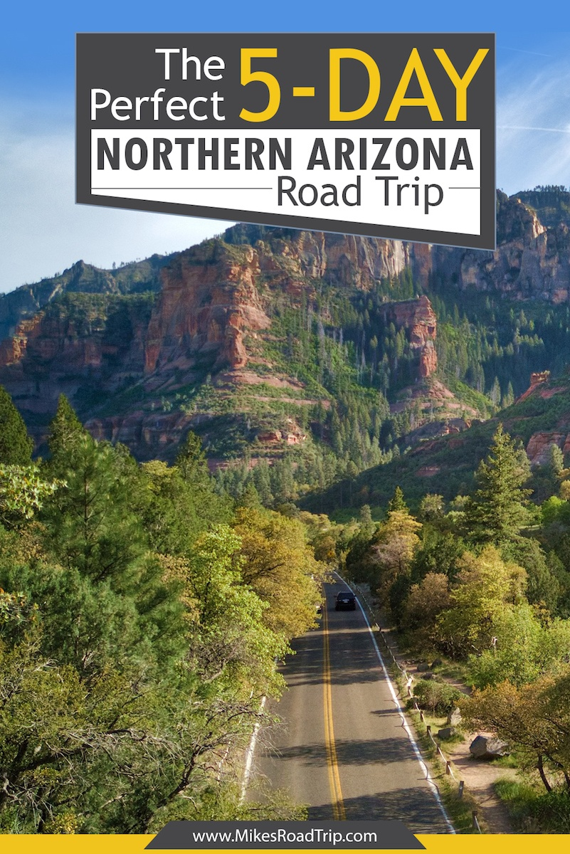 The Perfect 5-Day Northern AZ Road Trip by MikesRoadTrip.com
