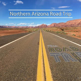 The Perfect Five-Day Northern Arizona Road Trip