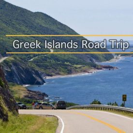 The perfect Island hopping Greek road trip