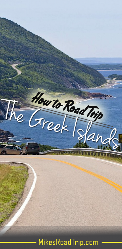 How to Road Trip the Greek Islands - Pin by MikesRoadTrip.com