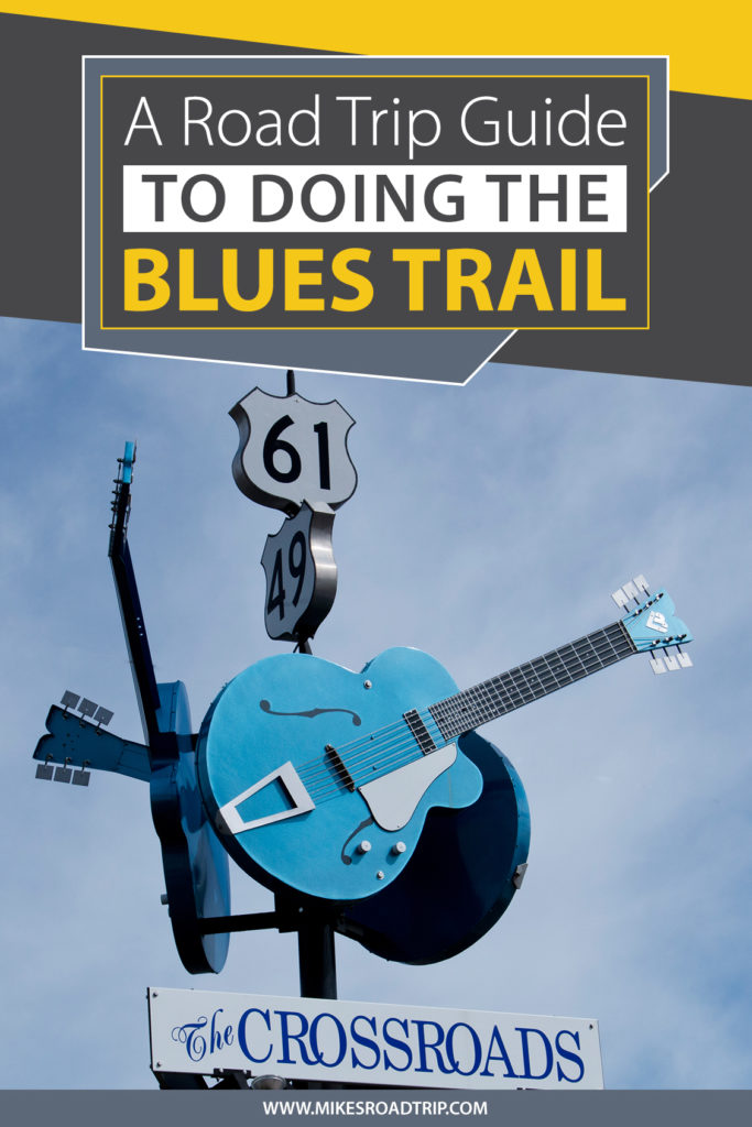 Road Trip Blues Trail guide Pinterest Pin by MikesRoadTrip.com