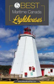 5 Best Maritime Canada lighthouses Pinterest Pin by MikesRoadTrip.com