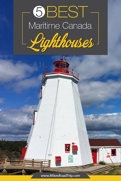 5 Best Maritime Canada lighthouses Pinterest Pin by MikesRoadTrip.com