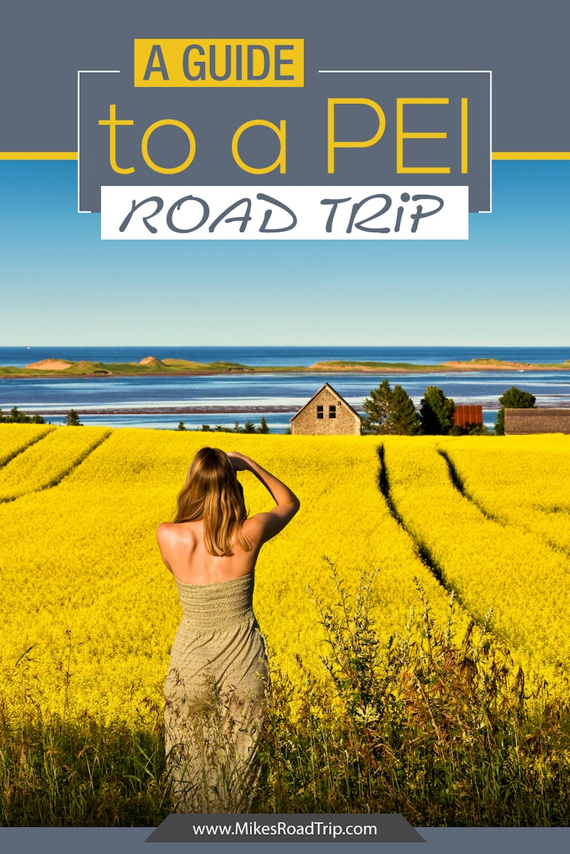 A guide do a PEI Road Trip Pinterest Pin by MikesRoadTrip.com