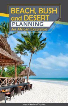 Beach, Bush and Desert - An African Excursion by MikesRoadTrip.com