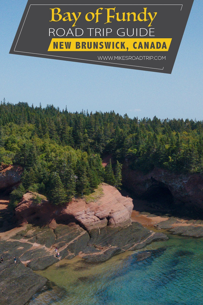 Bay of Fundy Road Trip guide